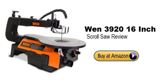 Wen 3920 16 Inch Scroll Saw Review